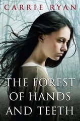 forest of hands and teeth book cover The Forest of Hands and Teeth