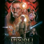 zombie wars episode 1 150x150 Zombie Star Wars Posters