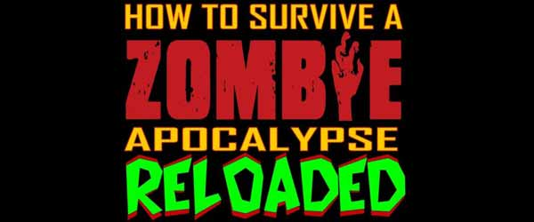 htsazar How To Survive A Zombie Apocalypse : RELOADED