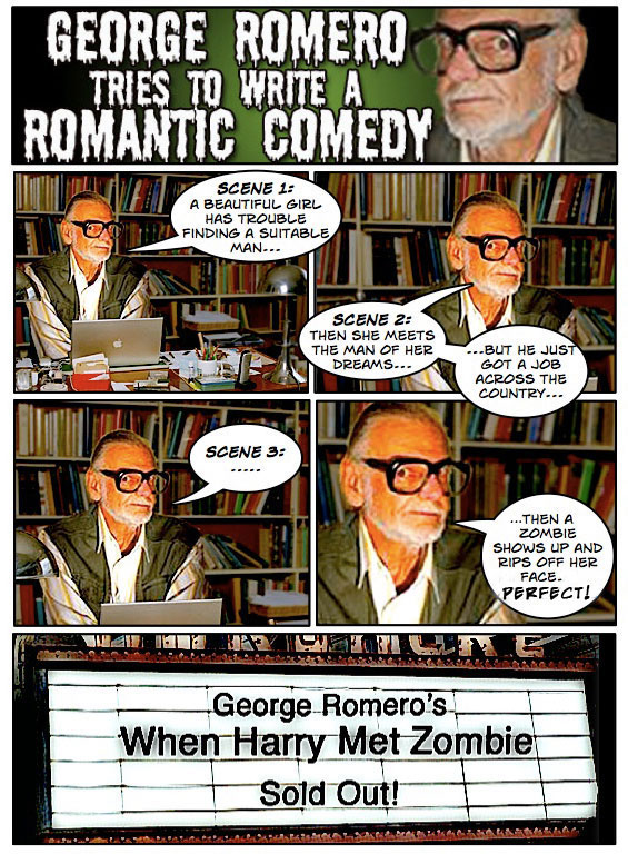 romero romantic comedy George Romero Tries To Write A Romantic Comedy